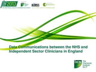 Data Communications between the NHS and Independent Sector Clinicians in England
