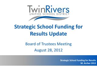 Strategic School Funding for Results Update
