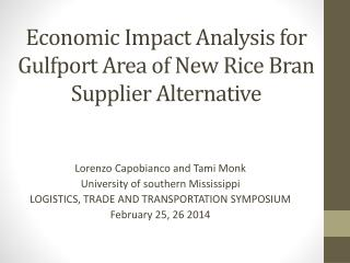 Economic Impact Analysis for Gulfport Area of New Rice Bran Supplier Alternative