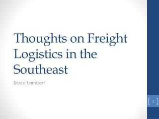 Thoughts on Freight Logistics in the Southeast
