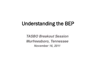 Understanding the BEP