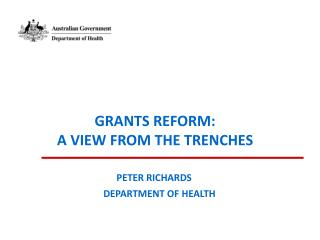 Grants Reform – A view from the trenches