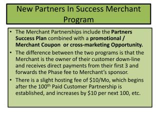 New Partners In Success Merchant Program