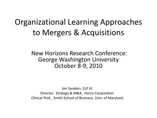 Organizational Learning Approaches to Mergers & Acquisitions