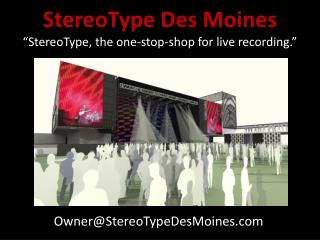 StereoType Des Moines