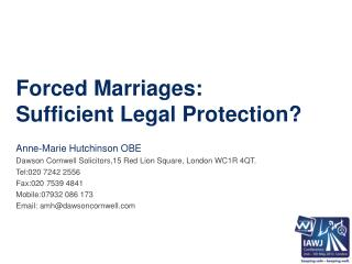 Forced Marriages:  Sufficient  Legal Protection?