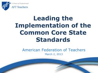 Leading the Implementation of the Common Core State Standards