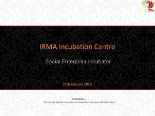 IRMA Incubation Centre
