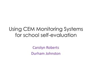 Using CEM Monitoring Systems for school self-evaluation