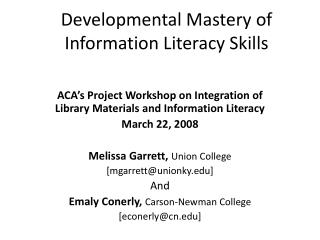 Developmental Mastery of  Information Literacy Skills