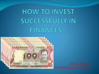 HOW TO INVEST SUCCESSFULLY IN FINANCES…