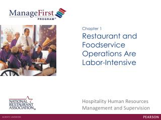 Restaurant and Foodservice Operations Are Labor-Intensive