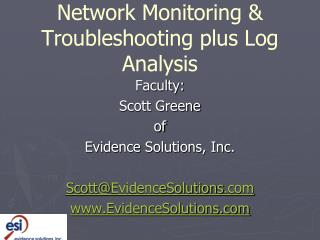 Network  Monitoring  & Troubleshooting  plus Log Analysis