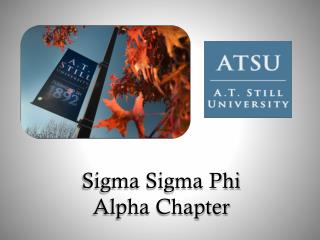 Sigma Sigma Phi Alpha Chapter