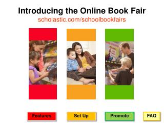 Introducing the Online Book Fair scholastic.com/schoolbookfairs