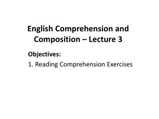 English Comprehension and Composition – Lecture 3
