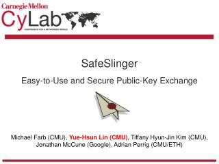 SafeSlinger Easy-to-Use and Secure Public-Key Exchange