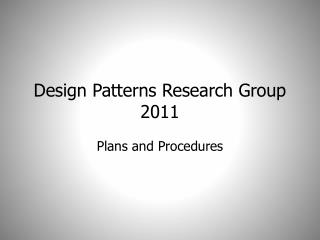 Design Patterns Research  Group 2011