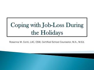 Coping with Job-Loss During the Holidays
