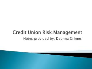 Credit Union Risk Management