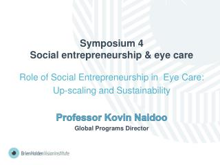 Symposium  4 Social  entrepreneurship & eye care
