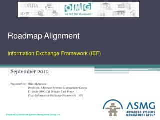 Roadmap Alignment Information Exchange Framework (IEF)