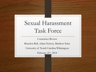 Sexual Harassment Task Force