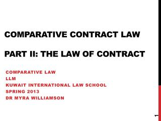 Comparative Contract Law Part II: The law of contract