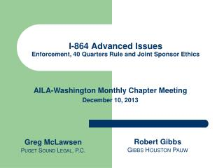 I-864 Advanced Issues Enforcement, 40 Quarters Rule and Joint Sponsor Ethics