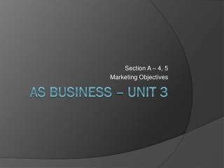 AS Business � Unit 3