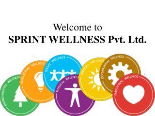 Welcome to  SPRINT WELLNESS Pvt. Ltd.
