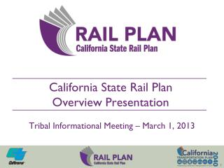 The California State Rail Plan establishes a  statewide vision  to enhance passenger and freight rail service.