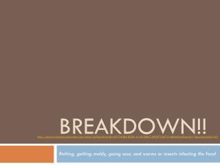 Breakdown!!