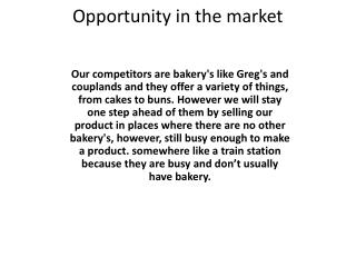 Opportunity in the market