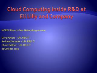 Cloud Computing inside R&D at Eli Lilly and Company