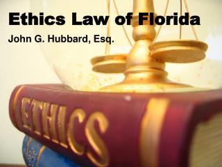 Ethics Law of Florida