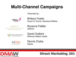 Multi-Channel Campaigns