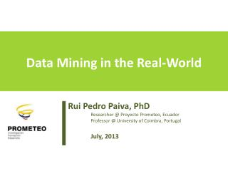Data Mining in the Real-World