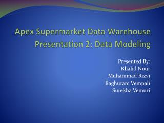 Apex Supermarket Data Warehouse