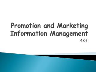 Promotion and Marketing Information Management