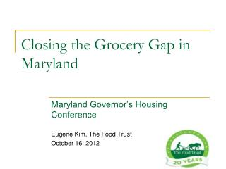 Closing the Grocery Gap in Maryland