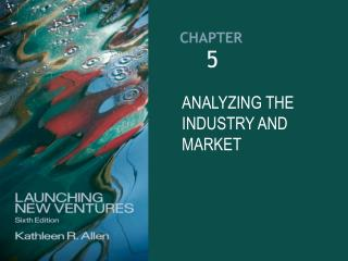 Analyzing the industry and market