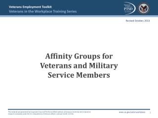 Affinity Groups for     Veterans and Military  Service Members
