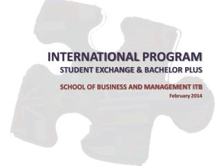 INTERNATIONAL  PROGRAM STUDENT EXCHANGE  &  BACHELOR PLUS