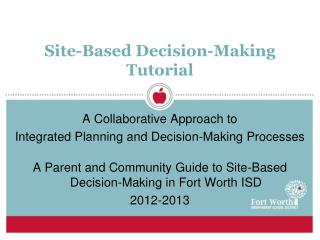 Site-Based Decision-Making Tutorial