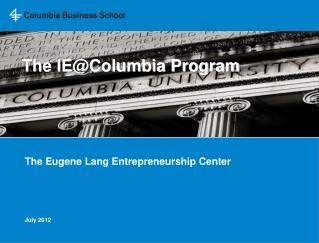 The IE@Columbia Program