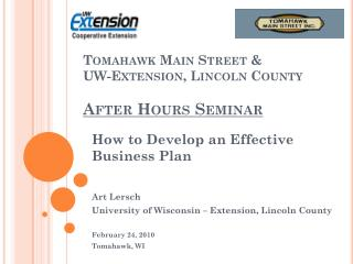 Tomahawk Main Street &  UW-Extension, Lincoln County After Hours Seminar