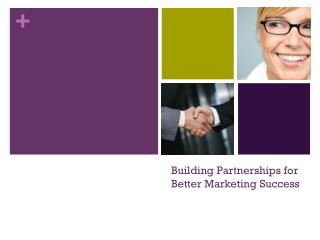 Building Partnerships for Better Marketing Success