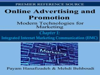 Chapter 1: Integrated Internet Marketing Communication (IIMC)