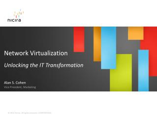 Network Virtualization Unlocking the IT Transformation